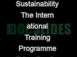 Training MidCareer Professi onals in Education for Environment and Sustainability The Intern ational Training Programme Education for Environment and Sustainability In Southern Africa Asia China and