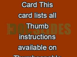 Thumb bit Instruction Set Quick Reference Card This card lists all Thumb instructions available on Thumbcapable processors earlier than ARM vT PowerPoint PPT Presentation