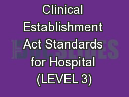 Clinical Establishment Act Standards for Hospital (LEVEL 3) PowerPoint PPT Presentation