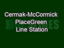 Cermak-McCormick PlaceGreen Line Station