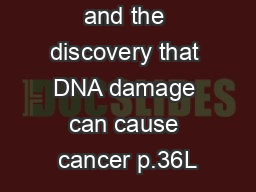 Philip Lawley and the discovery that DNA damage can cause cancer p.36L