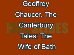 a description of the summoners tale by geoffrey chaucer The canterbury tales summary geoffrey chaucer in depth description: the canterbury he will tell a worthy tale about a summoner probably because the host.