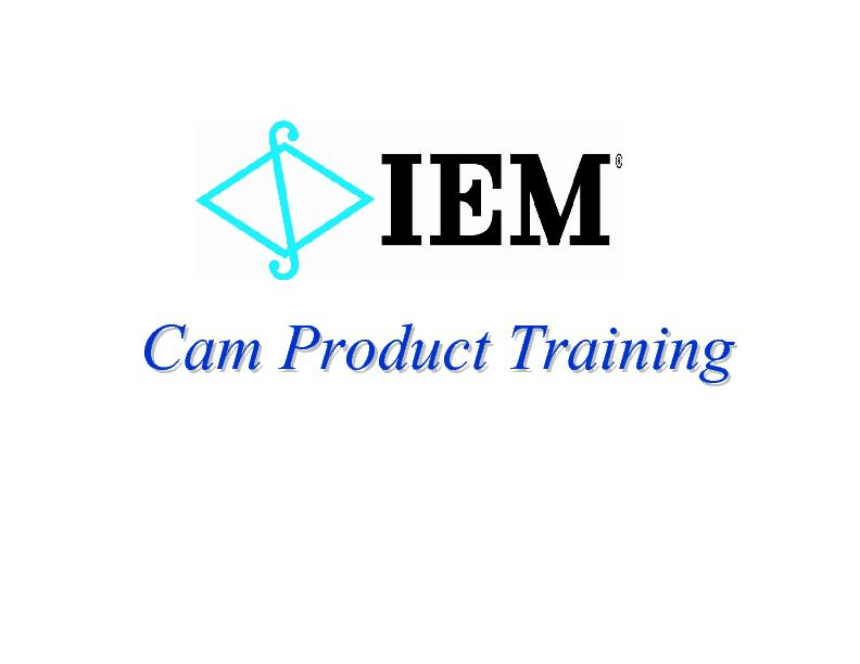 Cam Product TrainingCam Product Training