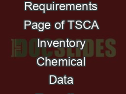 TSCA Chemical Data Reporting Final Rule Summary of  IUR and  and  CDR Requirements Page of TSCA Inventory Chemical Data Reporting CDR Rule Summary of CDR Reporting Requirements by Year The following