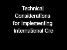 Technical Considerations for Implementing International Cre