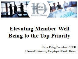 Elevating Member Well Being to the Top Priority PowerPoint PPT Presentation