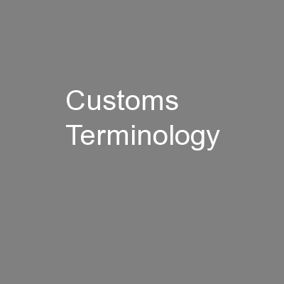 Customs Terminology