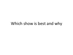 Which show