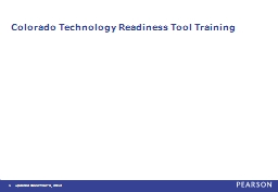 Colorado Technology Readiness Tool Training PowerPoint PPT Presentation