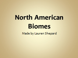 North American Biomes PowerPoint PPT Presentation