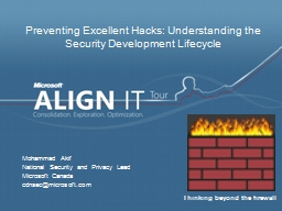 Preventing Excellent Hacks: Understanding the Security Deve PowerPoint PPT Presentation
