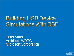 Building USB Device Simulations With DSF PowerPoint PPT Presentation