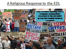 A Religious Response to the EDL PowerPoint PPT Presentation