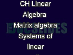 Syllabus for Chemical Engineering CH Linear Algebra  Matrix algebra Systems of linear equations Eigen values and eigenvectors