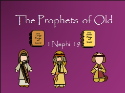 The Prophets of Old PowerPoint PPT Presentation