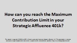 How can you reach the Maximum Contribution Limit in your St