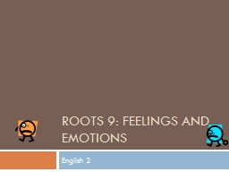 Roots 9: Feelings and Emotions