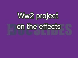 Ww2 project on the effects