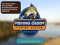 The Fishing Caddy PowerPoint PPT Presentation