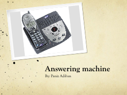 Answering machine PowerPoint PPT Presentation