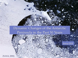 Dynamic Changes of the Antarctic Peninsula in the Past 50 Y