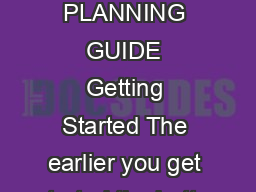 ALUMNI REUNION PLANNING GUIDE Getting Started The earlier you get started the better