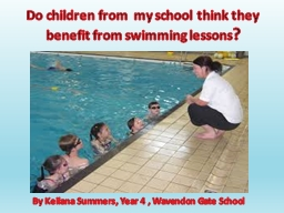 Do children from  my school think they benefit from swimmin