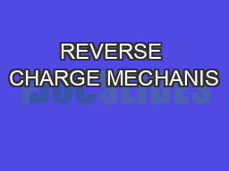 REVERSE CHARGE MECHANIS
