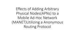 Effects of Adding Arbitrary Physical Nodes(APNs) to a Mobil