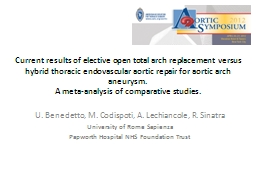 Current results of elective open total arch replacement  ve