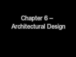Chapter 6 – Architectural Design