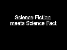 Science Fiction meets Science Fact