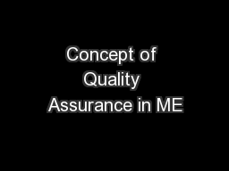 Concept of Quality Assurance in ME