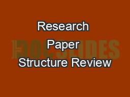 Research Paper Structure Review PowerPoint PPT Presentation