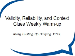 Validity, Reliability, and Context Clues Weekly Warm-up