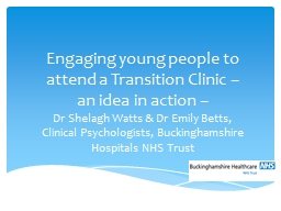 Engaging young people to attend a Transition Clinic –