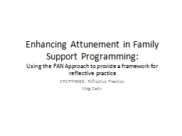 Enhancing Attunement in Family Support Programming:
