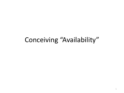 "Conceiving ""Availability"" PowerPoint PPT Presentation"