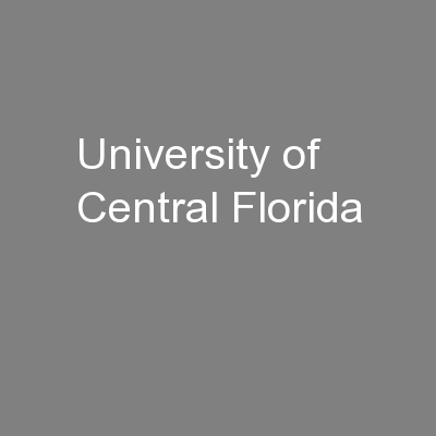 University of Central Florida PowerPoint PPT Presentation