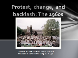 Protest, change, and backlash: The 1960s PowerPoint PPT Presentation
