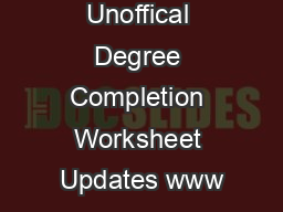 Unoffical Degree Completion Worksheet Updates www
