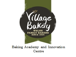 Baking Academy and Innovation Centre