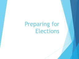 Preparing for Elections