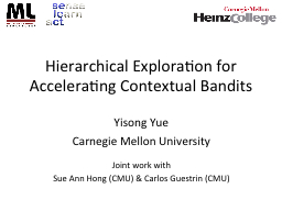 Hierarchical Exploration for Accelerating Contextual Bandit
