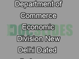 F No     EPL Government of India Ministry of Commerce  Industry Department of Commerce Economic Division New Delhi Dated  th January  PRESS RELEASE  MERCHANDISE  DECEMBER   A