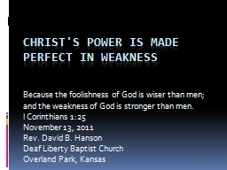 Christ's Power Is Made Perfect in Weakness