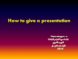 How to give a presentation