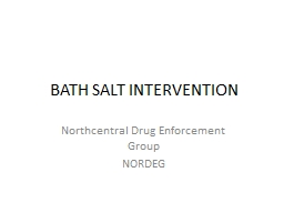 BATH SALT INTERVENTION