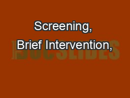 Screening, Brief Intervention,