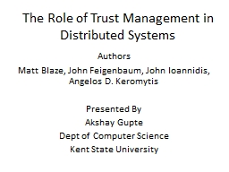 The Role of Trust Management in Distributed Systems